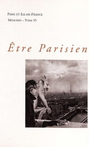 Être Parisien ebook by Claude Gauvard,Jean-Louis Robert