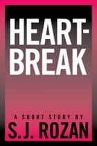 Heartbreak ebook by SJ Rozan