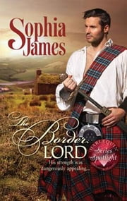 The Border Lord ebook by Sophia James