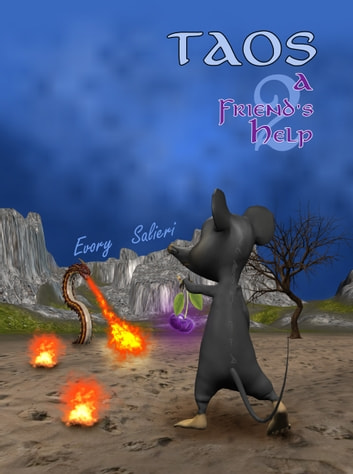 Taos the Wizard Mouse - A Friend's Help ebook by Evory Salieri
