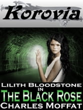 The Black Rose - Book One ebook by Charles Moffat