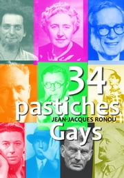 34 pastiches gays ebook by Jean-Jacques Ronou