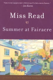 Summer at Fairacre ebook by Miss Read,John S. Goodall