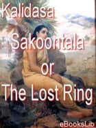 Sakoontala or The Lost Ring ebook by eBooksLib