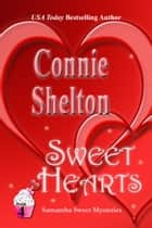 Sweet Hearts ebook by Connie Shelton