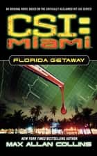 Florida Getaway ebook by Max Allan Collins
