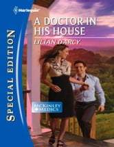 A Doctor in His House ebook by Lilian Darcy