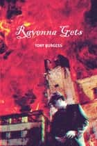 Ravenna Gets ebook by Tony Burgess