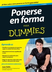 Ponerse en forma para Dummies ebook by Kobo.Web.Store.Products.Fields.ContributorFieldViewModel