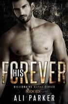 His Forever ebook by Ali Parker