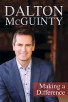 Dalton McGuinty - Making a Difference ebook by Dalton McGuinty