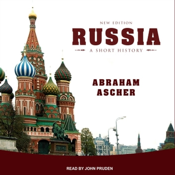 Russia - A Short History audiobook by Abraham Ascher