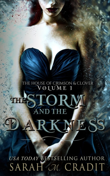 The Storm and the Darkness - A New Orleans Witches Family Saga ebook by Sarah M. Cradit