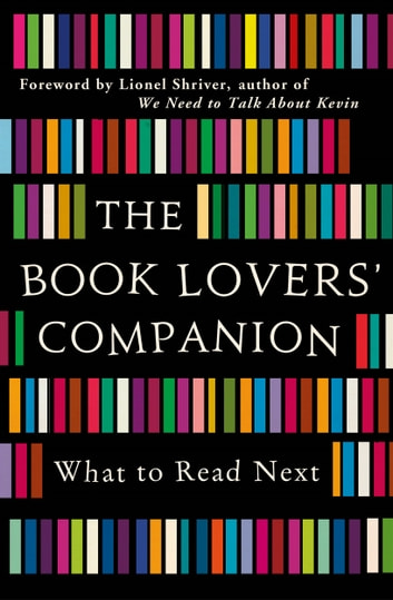 The Book Lovers' Companion - What to Read Next 電子書 by Michael O'Mara