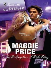 The Redemption of Rafe Diaz ebook by Maggie Price
