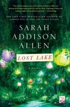 Lost Lake - A Novel ebook by