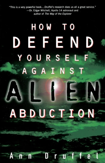How to Defend Yourself Against Alien Abduction ebook by Ann Druffel