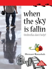 When the sky is fallin ebook by Hemant Ranashah