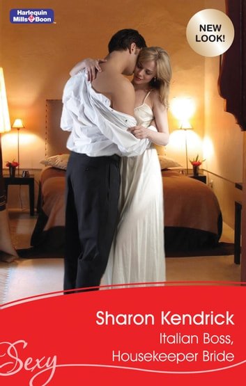 Italian Boss, Housekeeper Bride 電子書 by Sharon Kendrick