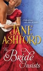 The Bride Insists ebooks by Jane Ashford