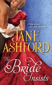 The Bride Insists ebook by Jane Ashford
