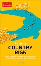 Guide to Country Risk ebook by The Economist,Mina Toksöz