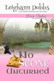 No Scone Unturned ebook by Leighann Dobbs