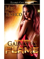 Galactic Flame ebook by Mel Teshco