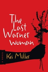 The Last Warner Woman ebook by Kei Miller