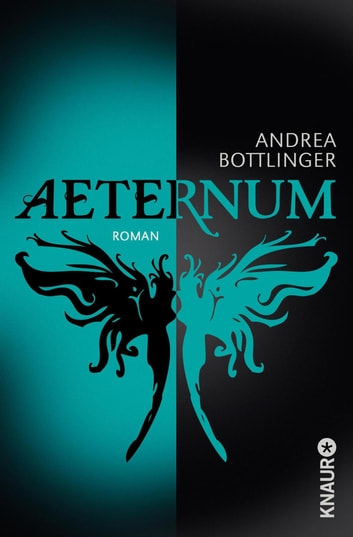 Aeternum - Roman ebook by Andrea Bottlinger