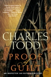 Proof of Guilt - An Inspector Ian Rutledge Mystery ebook by Charles Todd