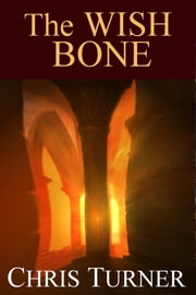 The Wish Bone ebook by Chris Turner