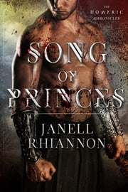 Song of Princes ebook by Janell Rhiannon