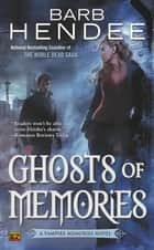 Ghosts of Memories ebook by Barb Hendee
