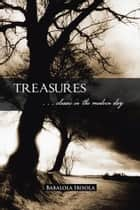 Treasures - . . . classic in the modern day ebook by Babalola Ibisola