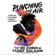 Punching the Air 有聲書 by Ibi Zoboi, Yusef Salaam, Ethan Herisse