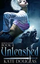 Unleashed ebook by Kate Douglas