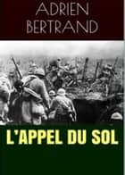 L'Appel du Sol ebook by Adrien Bertrand