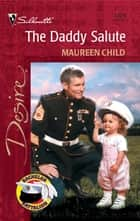 The Daddy Salute ebook by Maureen Child