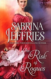 The Risk of Rogues ebook by Sabrina Jeffries