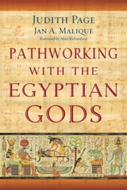 Pathworking with the Egyptian Gods ebook by Judith Page,Jan A. Malique