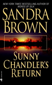 Sunny Chandler's Return ebook by Sandra Brown