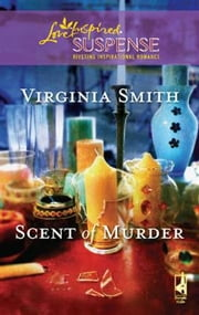 Scent of Murder ebook by Virginia Smith