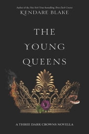 The Young Queens ebook by Kendare Blake