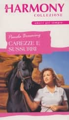 Carezze e sussurri ebook by Pamela Browning