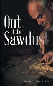 Out of the Sawdust ebook by Marie-Louise Weeks