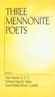 Three Mennonite Poets ebook by Jean Janzen