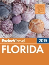 Fodor's Florida 2015 ebook by Fodor's