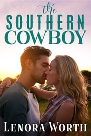 The Southern Cowboy ebook by Lenora Worth