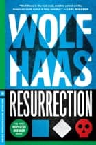 Resurrection ebook by Wolf Haas, Annie Janusch